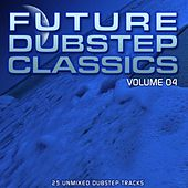 Play & Download Future Dubstep Classics Vol 4 - EP by Various Artists | Napster