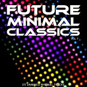 Future Minimal Classics Vol 7 - EP by Various Artists