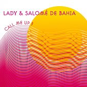Play & Download Call Me Up by Lady | Napster