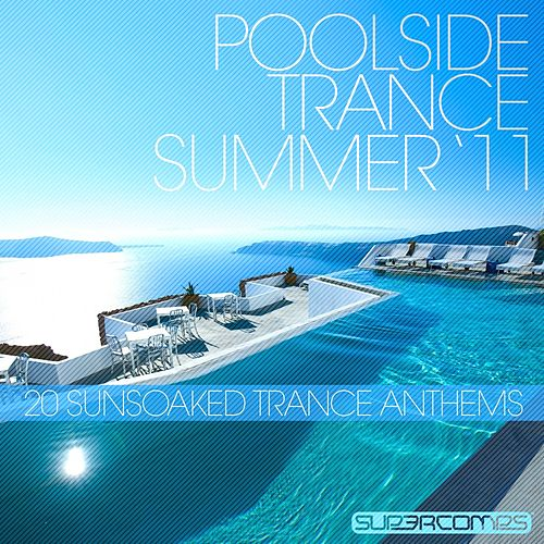 Play & Download Poolside Trance 2011 - EP by Various Artists | Napster