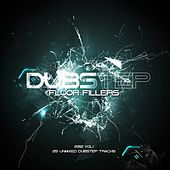 Dubstep Floor Fillers 2012 Vol.1 - EP by Various Artists