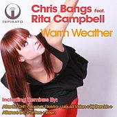 Play & Download Warm Weather (feat. Rita Campbell) by Chris Bangs | Napster