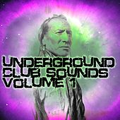 Underground Club Sounds Volume 1 - EP by Various Artists
