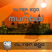 Play & Download Alter Ego In Mumbai - EP by Various Artists | Napster