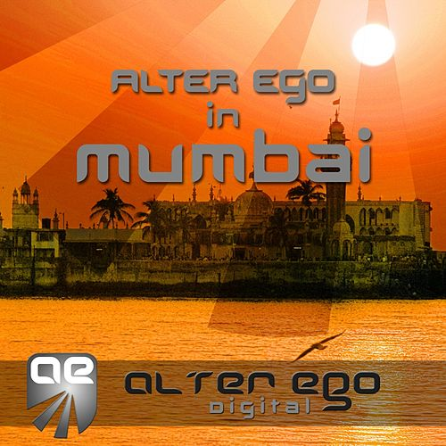 Alter Ego In Mumbai - EP by Various Artists