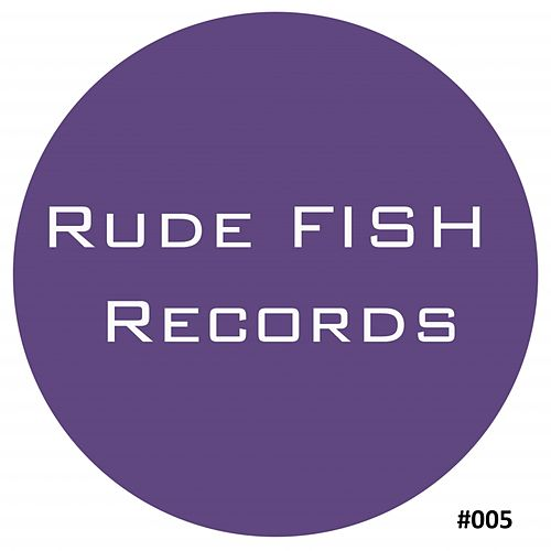 Play & Download The Rude Fish - EP by Various Artists | Napster