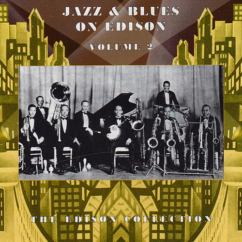 Play & Download Jazz & Blues On Edison Vol. 2 by Various Artists | Napster