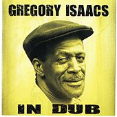 Play & Download In Dub by Gregory Isaacs | Napster