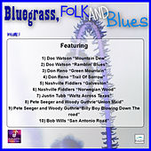 Play & Download Bluegrass, Folk and Blues, Vol. 1 by Various Artists | Napster