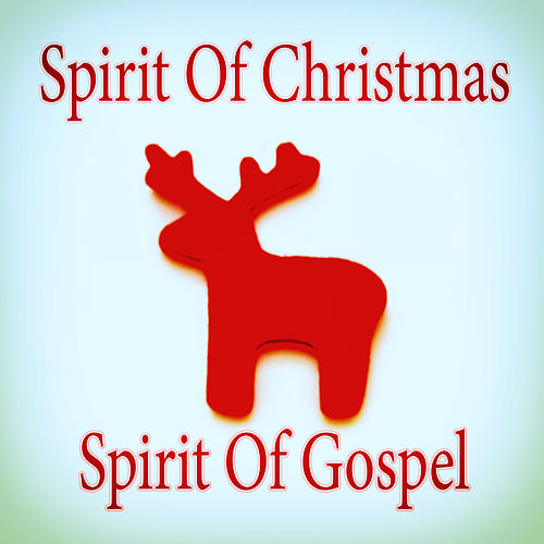 Play & Download Spirit of Christmas by Various Artists | Napster
