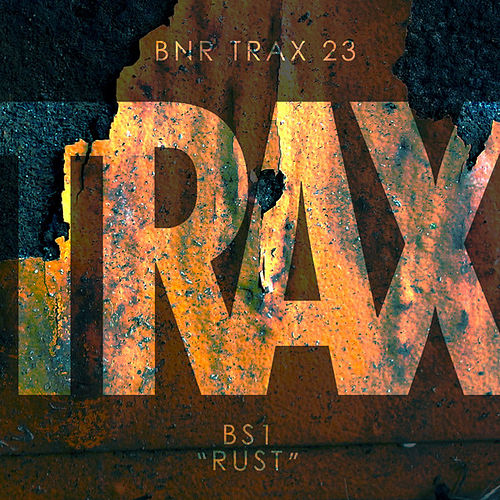 Rust - Single by BS1
