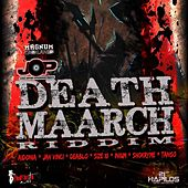 Death Maarch Riddim by Various Artists