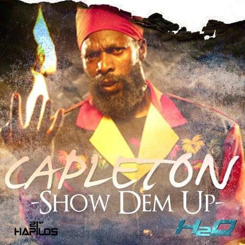 Show Dem Up - Single by Capleton
