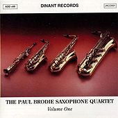 Play & Download Paul Brodie Saxophone Quartet (The), Vol. 1 by Paul Brodie Saxophone Quartet | Napster