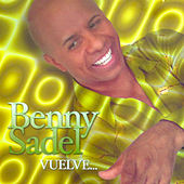 Play & Download Vuelve by Benny Sadel   Napster