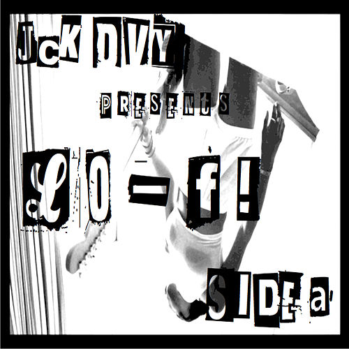 Play & Download L0-F! Side A by Jack Davey | Napster