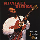 Play & Download From the Inside Out by Michael Burks | Napster