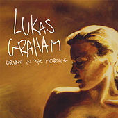 Drunk In The Morning by Lukas Graham