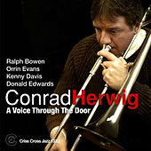 Play & Download A Voice Trough The Door by Conrad Herwig | Napster