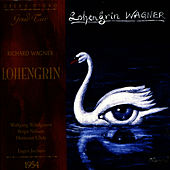 Play & Download Wagner: Lohengrin by Wolfgang Windgassen | Napster