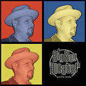 Big Boy Bloater and the Limits by Big Boy Bloater and the Limits