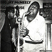 Road House Boogie von Big Jay McNeely