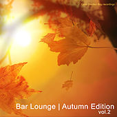 Play & Download Bar Lounge | Autumn Edition, Vol. 2 by Various Artists | Napster