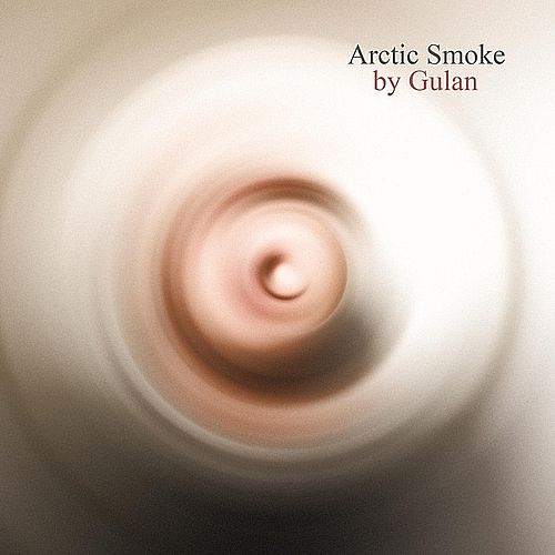 Play & Download Arctic Smoke by Gulan | Napster