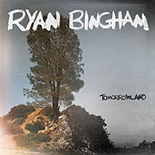 Tomorrowland by Ryan Bingham