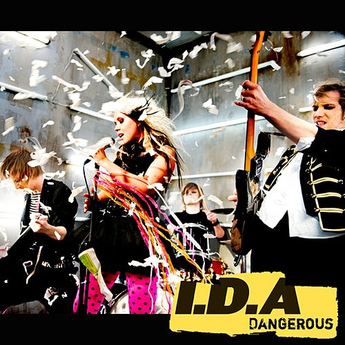 Play & Download Dangerous (electro rock mix) by Ida | Napster