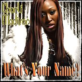 Whats your name by Charli Madison
