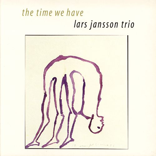 Play & Download The Time We Have by Lars Jansson Trio | Napster
