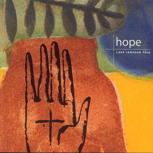 Play & Download Hope by Lars Jansson Trio | Napster