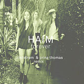 Play & Download Haim - Forever - Lindstrøm & Prins Thomas Remix by Haim | Napster