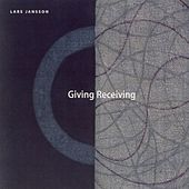 Giving Receiving by Lars Jansson