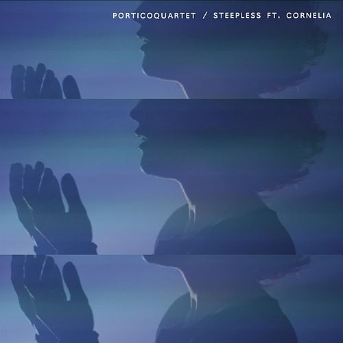 Play & Download Steepless ft. Cornelia by Portico Quartet | Napster