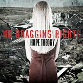 Play & Download Hope Theory by No Bragging Rights | Napster