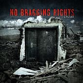 Play & Download Cycles by No Bragging Rights | Napster