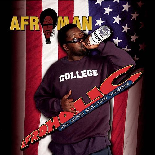 Play & Download Afroholic (Clean Version) by Afroman | Napster