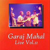 Live Vol. II by Garaj Mahal