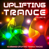 Play & Download Uplifting Trance Volume 06 - EP by Various Artists | Napster