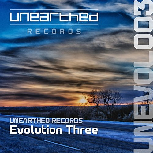 Play & Download Unearthed Records: Evolution Three - EP by Various Artists | Napster