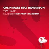 Aim High (feat. Morrisson) by Colin Sales