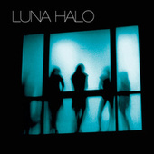 Play & Download Luna Halo by Luna Halo | Napster
