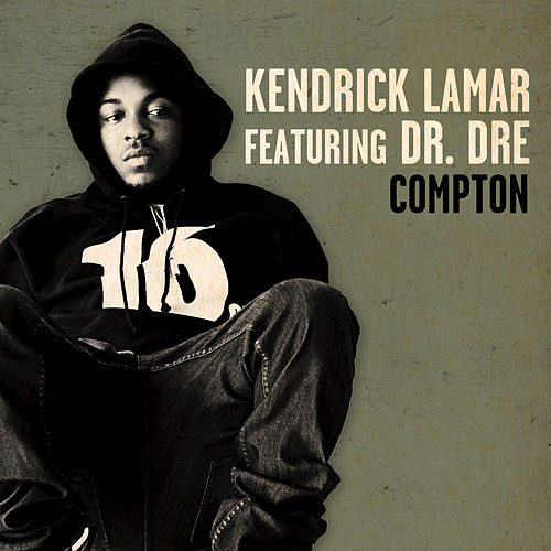 Play & Download Compton by Kendrick Lamar | Napster