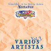 Play & Download Corridos de los Mejores Artistas Norteños, Vol. 3 by Various Artists | Napster