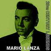 20th Century Legends - Mario Lanza by Mario Lanza