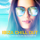 Play & Download Ibiza Chill Out by Various Artists | Napster