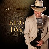King For A Day von Micky Dolenz