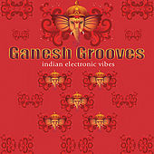 Play & Download Ganesh Grooves by Various Artists | Napster